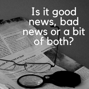 Is it good or bad news-@